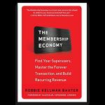 The Membership Economy de  Robbie Kellman Baxter